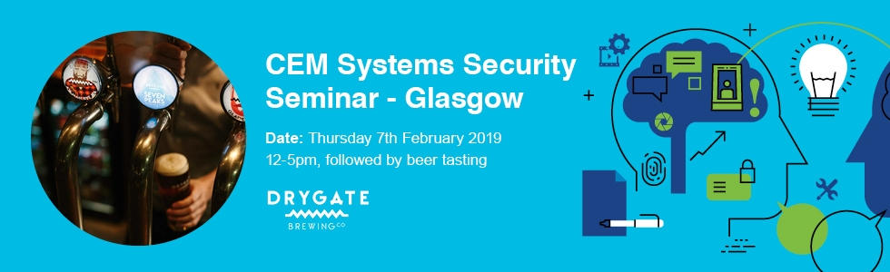 CEM Systems Security Seminar Glasgow